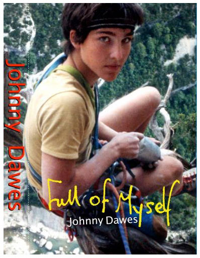 Full Of Myself, the autobiography by Johnny Dawes, Dawes archive
