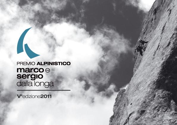 Il Premio Alpinistico Marco e Sergio Dalla Longa,