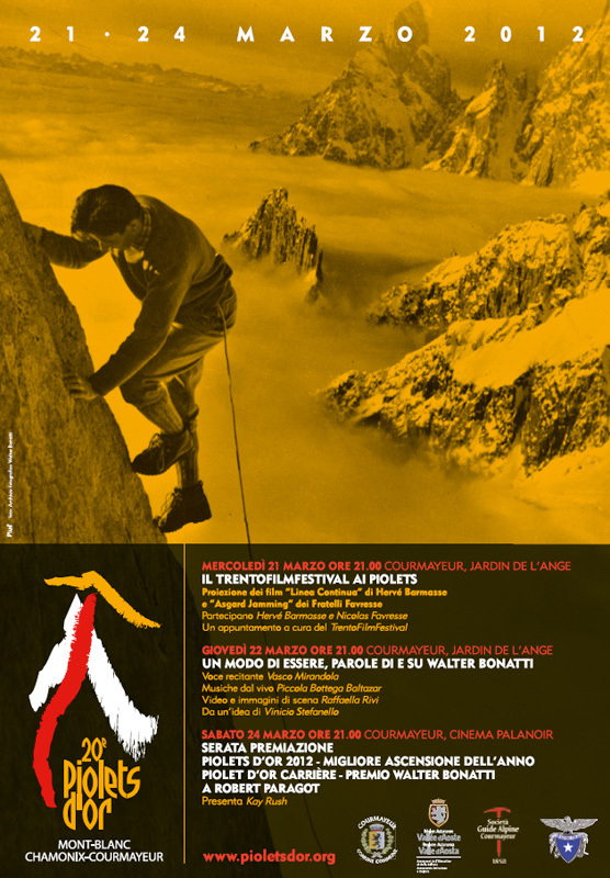 From 21 - 24 March 2012  Chamonix and Courmayeur will host the world's most famous award for alpinism., Piolets d'Or 2012