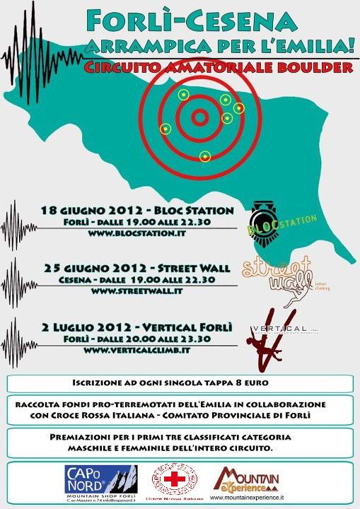 Dopo il recente terremoto in Emilia Romagna, in provincia di Forlì-Cesena tre gare boulder amatoriali per raccogliere fondi a favore dei terremotati. ,