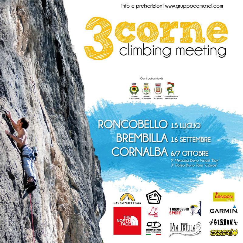 Domenica 22/07/2012 (e non il 15/07) parte dalla falesia di Roncobello il 3 Corne Climbing Meeting 2012, maratona in tre tappe di arrampicata a coppie autocertificata. I due appuntamenti sucessivi sono a Cavaglia (16/09/12) e Cornalba (6-7/10/12).,