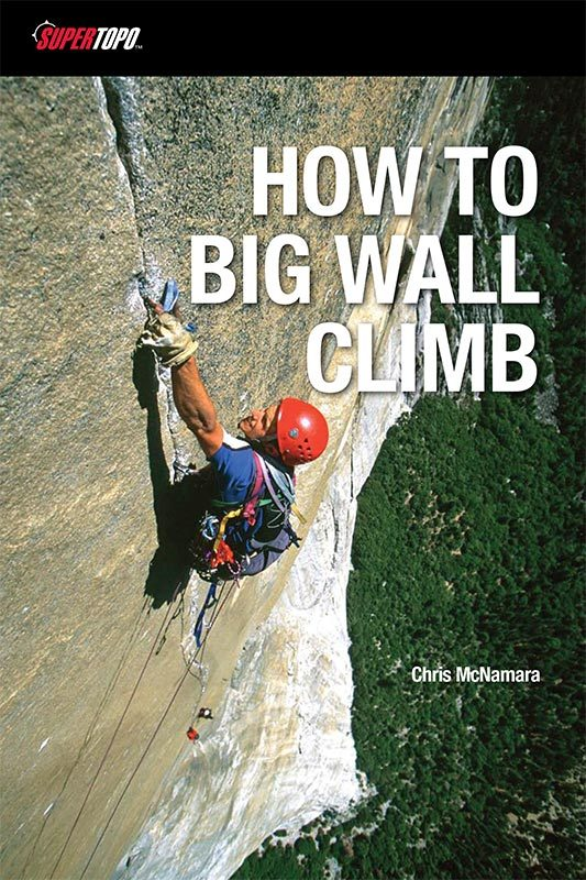 How To Big Wall Climb, Chris McNamara
