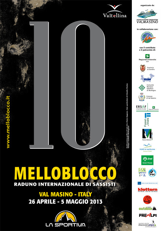 The 10th Melloblocco will take place from 26 April to 5 May 2013 in Valmasino - Val di Mello, Italy. This is the world's most important international bouldering meeting., Melloblocco