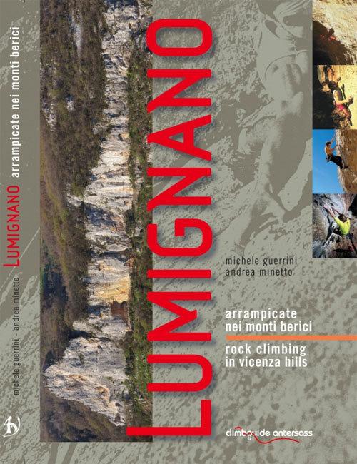 Lumignano, arrampicate nei Monti Berici (M. Guerrini, A. Minetto, M. Simionato), Antersass