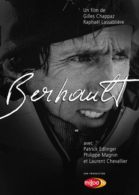 Berhault, di Gilles Chappaz e Raphaël Lassablière, arch. Cervino Cinemountain
