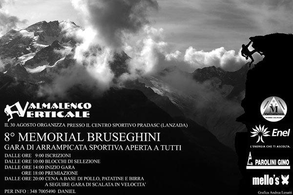 Sabato 30 agosto 2008 a Lanzada (SO) si svolgerà l'ottava edizione della manifestazione promozionale di arrampicata sportiva dedicata al ricordo di Massimo Bruseghini., Planetmountain.com