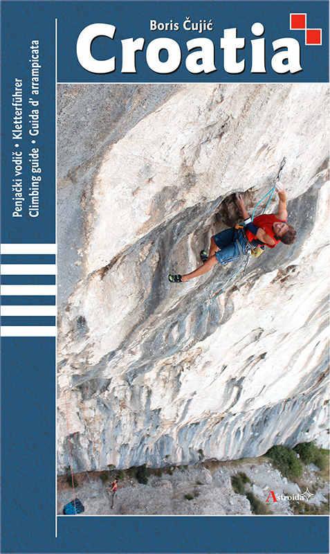 The Croatia climbing guidebook by Boris Čujić, published by Astroida, 2014,