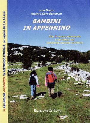 Bambini in Appennino di Aldo Frezza e Alberto Osti Guerrazzi (Ed. Il Lupo), Planetmountain.com