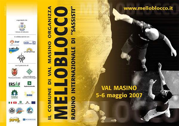 Sabato 5 e domenica 6 maggio 2007 in Val di Mello si svolgerà la quarta edizione del Mellobloco, Planetmountain.com
