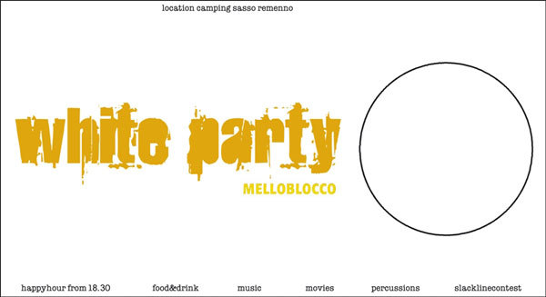 The ticket for the White Party, the Melloblocco 2007 party scheduled for Saturday night at Camping Sasso Remenno., Luca Maspes