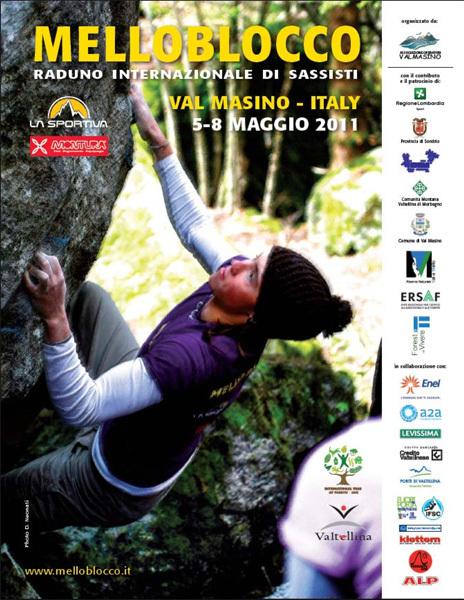 Dal 5 all' 8 maggio 2011 si svolgerà in Val Masino, Sondrio, l'ottava edizione del Melloblocco, il più importante e grande raduno mondiale di arrampicata bouldering., Melloblocco