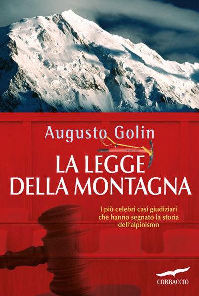 La legge della montagna di Augusto Golin (ed. Corbaccio), Planetmountain.com