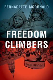Freedom Climbers, Bernadette McDonald, Grand Prize Banff Mountain Film and Book Festival 2011, Planetmountain.com