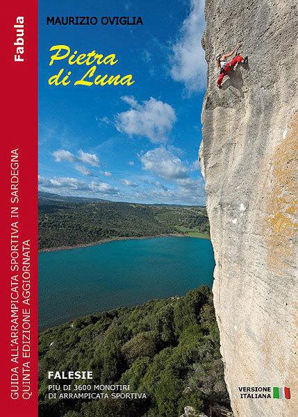 Pietra di Luna - Guida all'arrampicata sportiva in Sardegna - Falesie di Maurizio Oviglia (Ed. Fabula 2011), Maurizio Oviglia