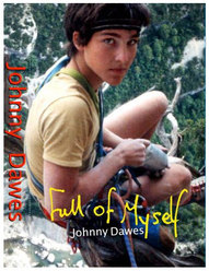 Full Of Myself, the autobiography by Johnny Dawes