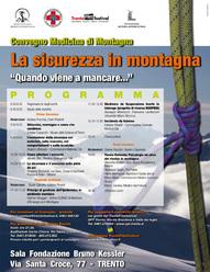 Il 28 aprile a Trento, nella sala Kossler, via Santa Croce 77, si parla di sicurezza in montagna nel convegno di Medicina di montagna che come da consuetudine apre la settimana del Filmfestival.