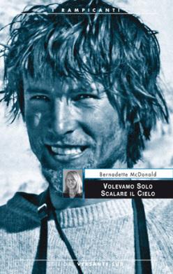 Bernadette McDonald racconta la straordinaria vicenda dell'alpinismo polacco degli anni '80 (versante Sud)