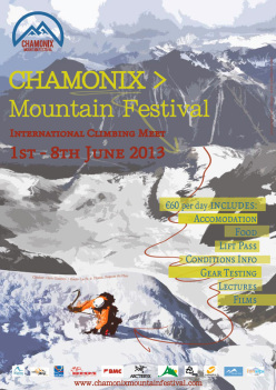 The first Chamonix Mountain Festival will be held at Chamonix in France from 1 - 8 June 2013.
