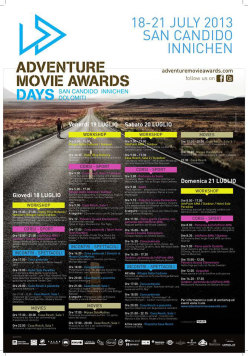 From 18 - 20 July 20 San Candido (Val Pusteria, Dolomites) will host the first Adventure Days Movie Awards.