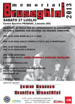 Il manifesto del 13° Memorial Bruseghini che si svolgerà sabato 27 e domenica 28 luglio 2013 in Val Malenco (SO).