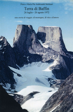 Il Monte Asgard sulla copertina del libro Terra di Baffin. 26 luglio - 26 agosto 1972 di Maria Pia Ambrosetti Molinari.