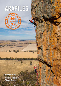 The guidebook The Arapiles, 444 of the Best. By Gordon Poultney and Simon Cater, 2013
