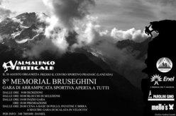 Sabato 30 agosto 2008 a Lanzada (SO) si svolgerà l'ottava edizione della manifestazione promozionale di arrampicata sportiva dedicata al ricordo di Massimo Bruseghini.