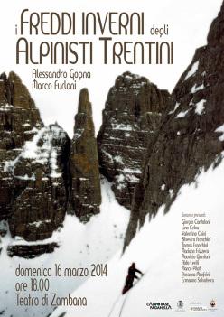 I freddi inverni degli alpinisti Trentini a Zambana domenica 16 marzo 2014.