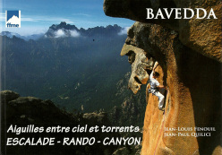 The guidebook Bavedda by Jean Louis Fenouil and Jean Paul Quilici, FFME, 2010