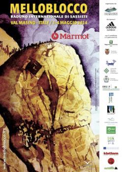 Melloblocco, the world's biggest bouldering and climbing meeting, returns to Val di Mello - Val Masino, Italy from 30 April to 4 May 2014.