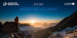 Dal 22 al 27 luglio 2014 a Livigno si svolgerà la seconda edizione degli Adventure Awards Days. Un festival dedicato all'avventura e all'esplorazione