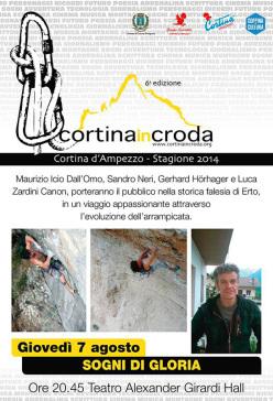 Il 7 agosto per Cortina InCroda Maurizio Icio Dall'Omo, Sandro Neri e Gerhard Hörhager insieme a Luca Zardini protagonisti della storia della falesia di Erto.