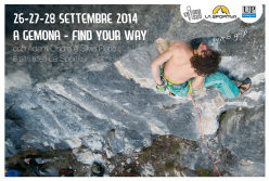 Dal 26 al 28 settembre 2014 va in scena la terza edizione del meeting Find Your Way nelle valli della Carnia e del Gemonese, Friuli.