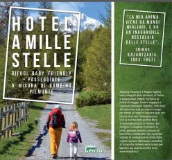 Hotel a mille stelle. Rifugi baby friendly + passeggiate a misura di bambino in Piemonte. Di Franco Voglino e Annalisa Porporato, espressione editore 2014