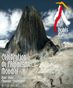 From 9 - 12 April 2015 Courmayeur and Chamonix become the world's mountaineering capital with the 23 edition of the Piolets d'Or, the most prestigious mountaineering award.
