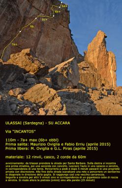 Incantos, Su Accara, Ulassai, Sardinia: (110m, 7a+ max (6b+ obbl), Maurizio Oviglia e Fabio Erriu 04/2015