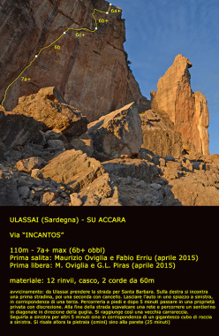 Incantos, Su Accara, Ulassai, Sardegna: (110m, 7a+ max (6b+ obbl), Maurizio Oviglia e Fabio Erriu 04/2015