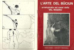L'arte del Büciun - arrampicata sui sassi della Val Masimo, di Chicco Fanchi e Pierangelo Marchetti, 1984