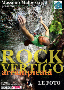 Rock Vertigo, the photo exhibition by Massimo Malpezzi.