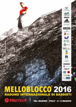 Melloblocco 2016, the world's biggest climbing and bouldering meeting will take place from 5 to 8 May 2016 in  Val Masino - Val di Mello, Italy