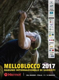 The Mellobloco 2017 poster. The international climbing and bouldering meeting will take place in Val Masino and Val di Mello from 11 – 14 May 2017