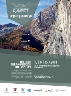 Arrampicarnia: From 13 to 15 July 2018 Passo di Monte Croce Carnico in the Carnic Alps, Friuli Venezia Giulia, Italy, will host the historic climbing meeting Arrampicarnia. The event will also celebrate the 150th anniversary of the first ascent of Crete delle Chianevate. Three days of rock climbing, encounters, courses, walks, activities for children and guided ascents up Via Grohmann and Via Normale.