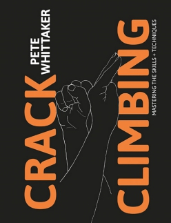 Crack climbing - Mastering the skills and techniques with Pete Whittaker