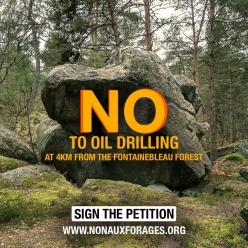 A petition has been launched by Environnement Bocage Gâtinais (EBG) against an Oil Drilling project just 4 km from the Fontainebleau forest.
