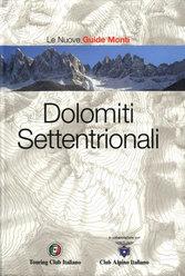 Le Nuove Guide Monti - Dolomiti Settentrionali, Touring Club Italiano, Club Alpino Italiano
