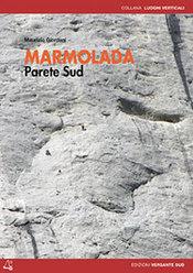 MARMOLADA PARETE SUD di Maurizio Giordani (Edizioni Versante Sud)