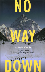 No Way Down: Life and Death on K2 by Graham Bowley