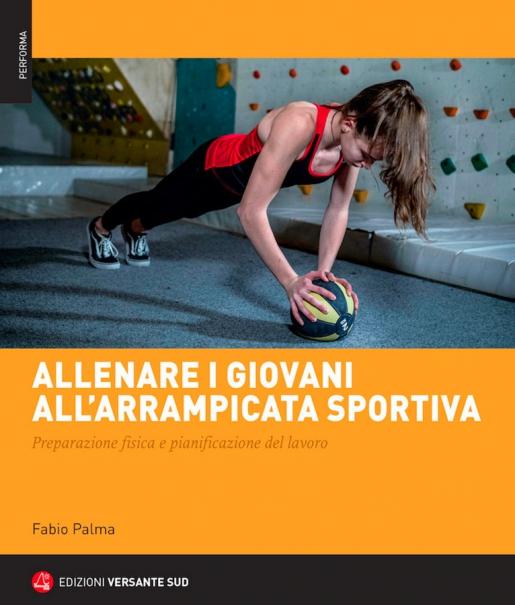 Allenare i giovani all'arrampicata sportiva. Di Fabio Palma