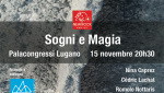 Dreams and magic, Lugano celebrates an evening of alpinism and adventure