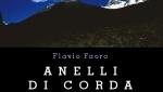 Anelli di corda di Flavio Faoro: un libro per ritrovare il piacere delle storie di montagna e di alpinismo